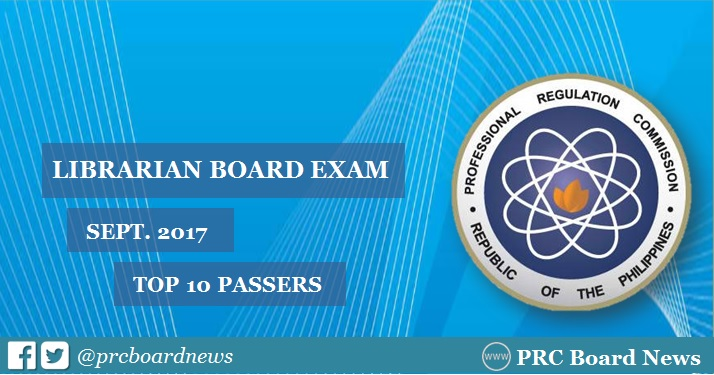 RESULTS: September 2017 Librarian board exam top 10 passers