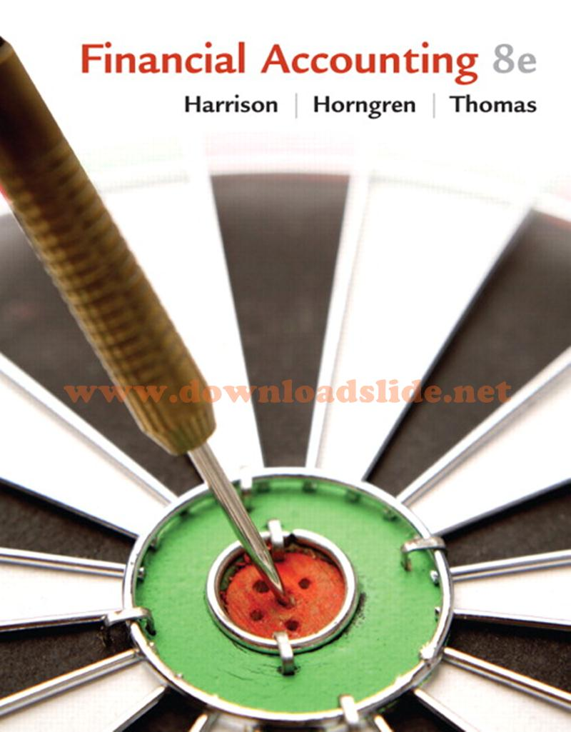 Solution Manual Financial Accounting 8th Edition by Harrison & Horngren
