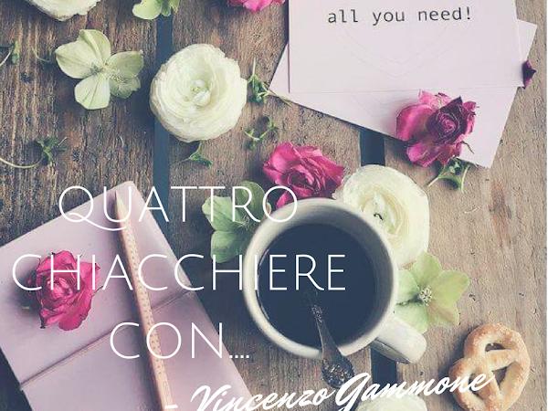 Intervista A Vincenzo Gammone
