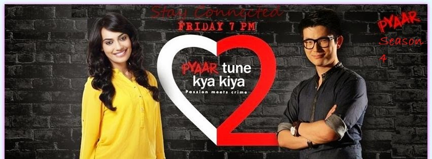 "Upcoming Zing Tv Serial ""Pyaar Tune Kya Kiya Season-4""  Wiki Story