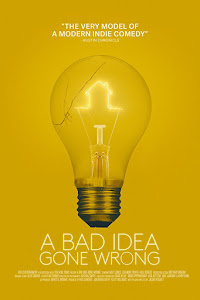 A Bad Idea Gone Wrong Poster