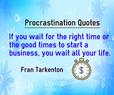 quotes image if you wait for the right time or the good times to start a business, you wait all your life.