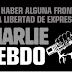 DEBE HABER ALGUNA FRONTERA EN LA LIBERTAD DE EXPRESIÓN: EL CASO DE CHALIE HEBDO