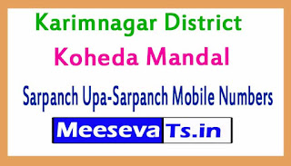 Koheda Mandal Sarpanch Upa-Sarpanch Mobile Numbers List Karimnagar District in Telangana State