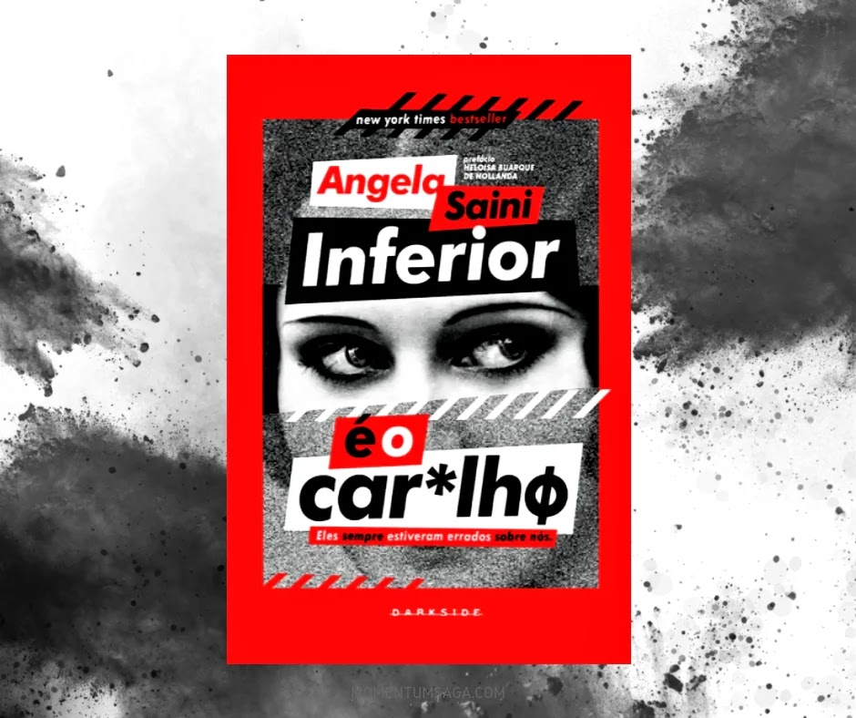 Resenha: Inferior é o Car*lhø, de Angela Saini