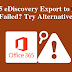 O365 eDiscovery Export Tool Not Working | Hangs | Stuck - Error Fixed