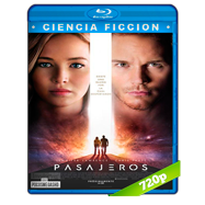 Pasajeros (2016) BRRip 720p Audio Dual Latino-Ingles