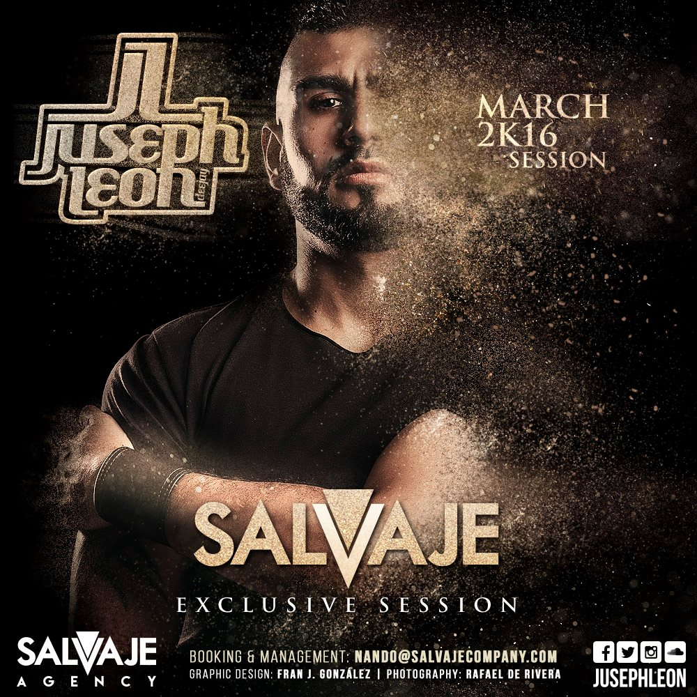 JUSEPH LEÓN - SALVAJE EXCLUSIVE SESSION (MARCH 2K16)