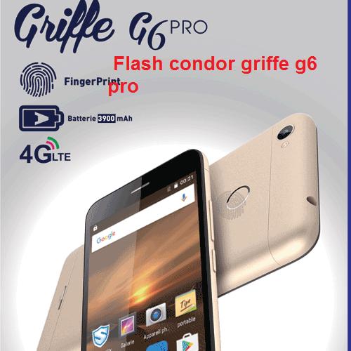 شرح ،كيفية ،تفليش، هاتف، كوندور، Flash، condor، griffe، g6، pro