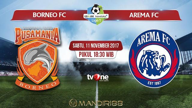 Prediksi Bola : Pusamania Borneo FC Vs Arema FC , Sabtu 11 November 2017 Pukul 18.30 WIB @ TVONE