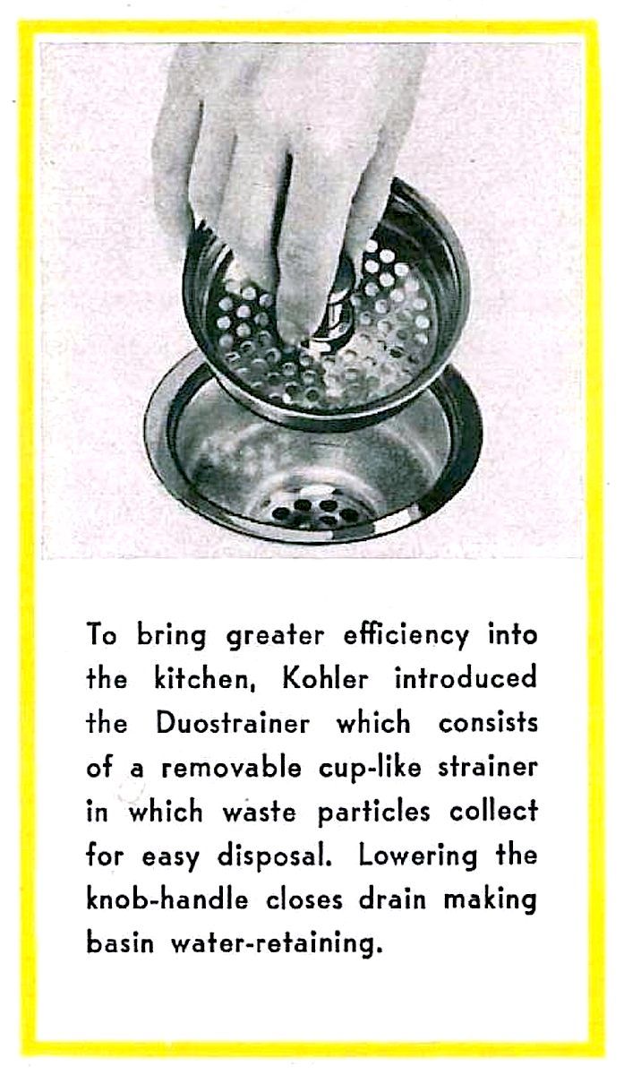 an advertisement for the first modern sink strainer, the 1947 Kohler Duostrainer