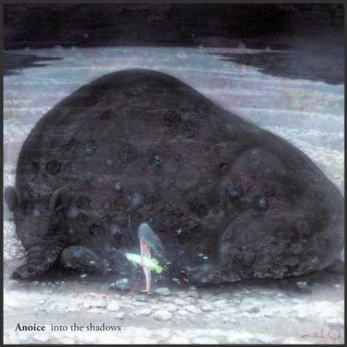 [MUSIC] Anoice – into the shadows (2015.02.14/MP3/RAR)