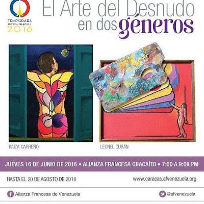 El Arte del Desnudo en Dos Géneros Raiza Carreño y Leonel Durán Alianza Francesa de Caracas sede Chacaíto