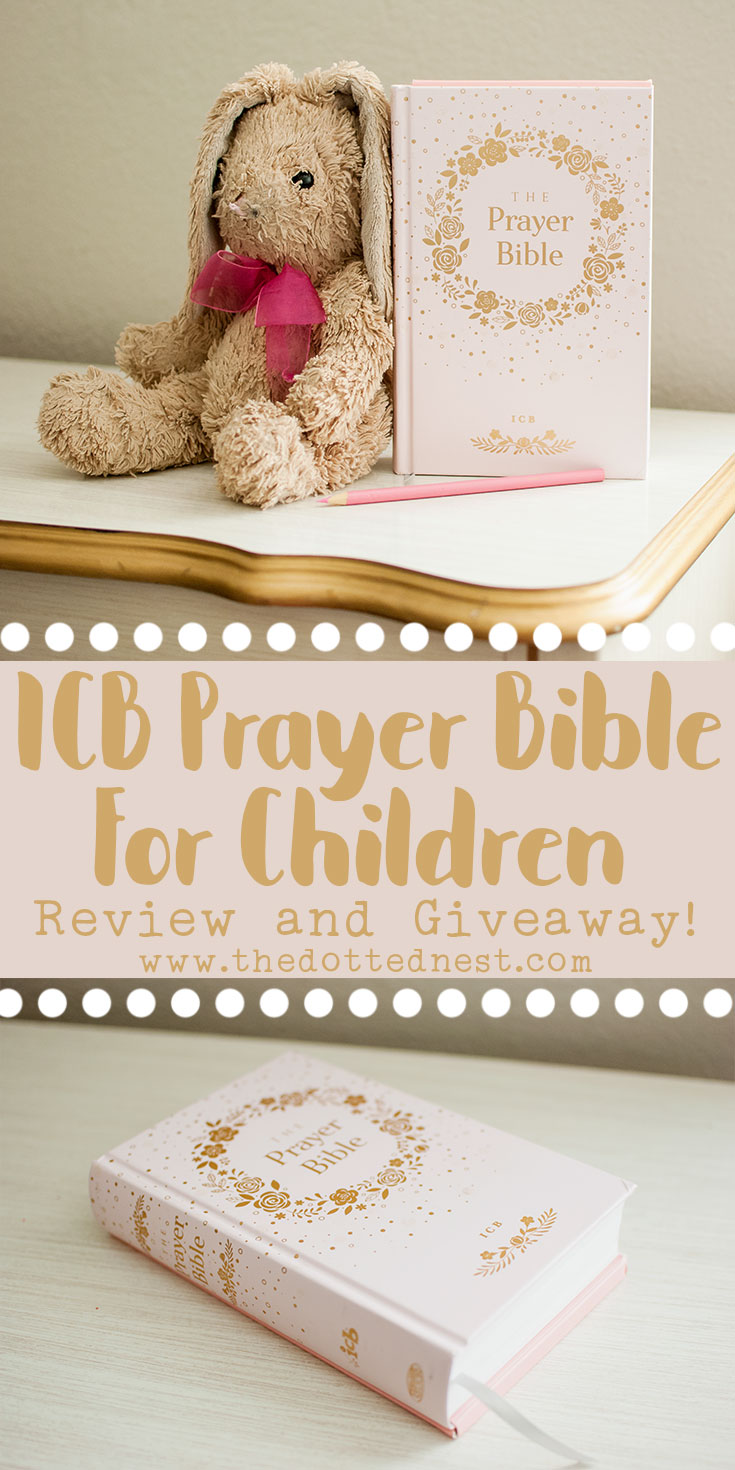 ICB Prayer Bible For Children a Review and a Giveaway #ICBPrayerBible