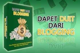 Dapet Duit Dari Blogging