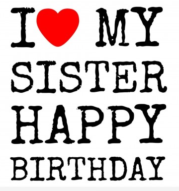 Best Birthday Wishes For Sister Happy Birthday Sis Status Update