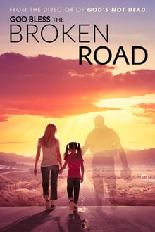 Watch God Bless the Broken Road Online Free in HD