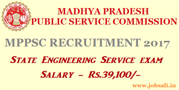 MPPSC Vacancy 2017, MP Govt jobs, Engineering Jobs in Madhya Pradesh