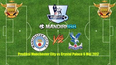 AGEN BOLA - Prediksi Manchester City vs Crystal Palace 6 Mei 2017