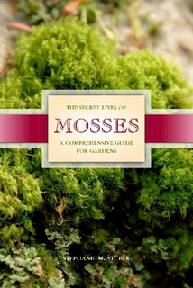 Moss Plants And More New Moss Gardening Book