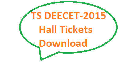 Download DEECET-2015 Hall Tickets TTC Hall Tickets DIETCET-2015 Hall Tickets Download