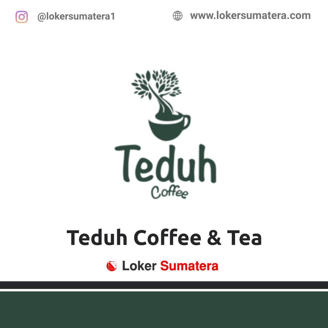 Lowongan Kerja Banda Aceh: Teduh Coffee And Tea Juli 2020