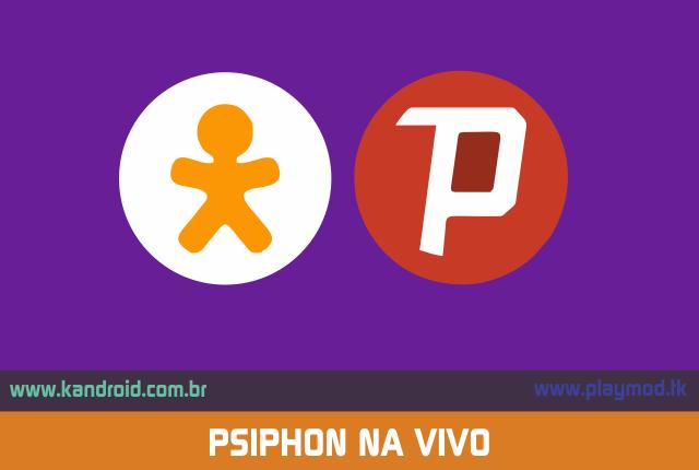 Acesso a internet ilimitada VIVO - PSIPHON  v1.2 [MOD] [ATUALIZAÇÃO 23/04]