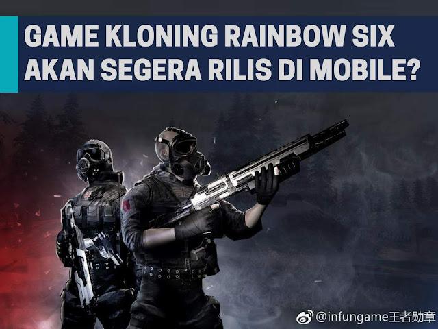 Game Kloning Rainbow Six Siege Akan Segera Rilis Untuk Mobile