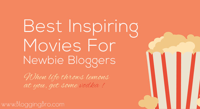 Best-Inspiring-movies-for-newbie-bloggers
