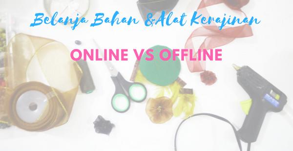 Plus Minus Belanja Bahan Dan Alat Kerajinan Online Vs Offline