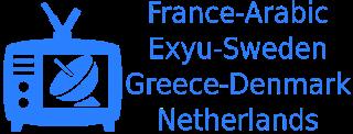 Viasat VLC France arabic Exyu NL greece Denmark