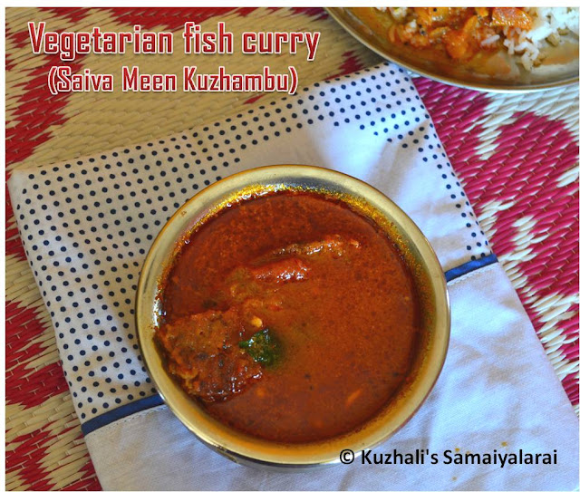 VEGETARIAN FISH CURRY/ CHETTINAD SAIVA MEEN KUZHAMBU RECIPE