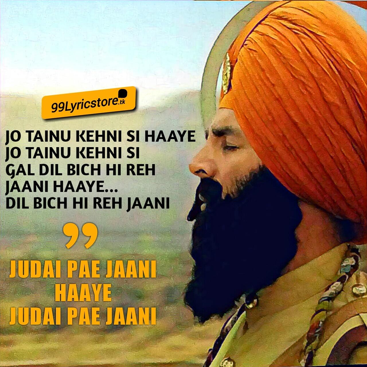 Judai pae Jaani punjabi song Lyrics from movie Kesari
