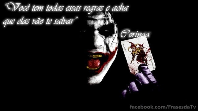 Frases Do Coringa 1 Frases Da Tv