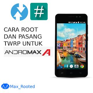 Cara Root dan Pasang TWRP Andromax A A16C3H