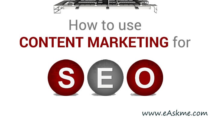 How to Use Content Strategies To Improve the SEO: eAskme