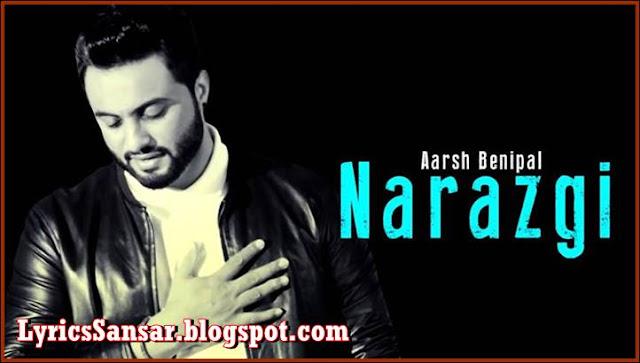 Narazgi Lyrics – Aarsh Benipal