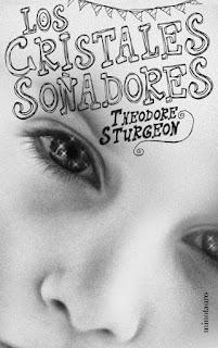 Los cristales soñadores Theodore Sturgeon
