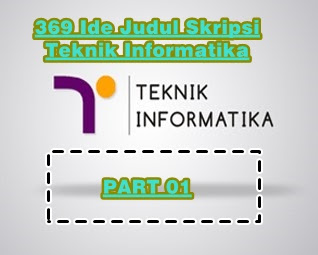 Contoh Skripsi Teknik Informatika Contoh Soal Dan