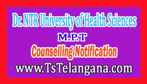 NTRUHS M.P.T 2nd & Final Counselling Notification 2016