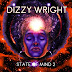 Dizzy Wright - State Of Mind 2 (Album Stream)
