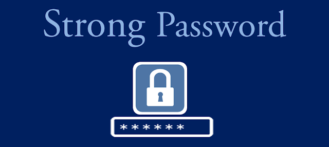 strong password to secure your accounts