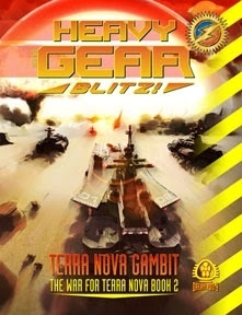Heavy Gear Blitz! Terra Nova Gambit: The War for Terra Nova Book 2