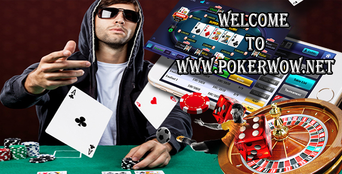 WELCOME TO POKERWOW.NET