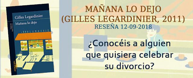 https://inquilinasnetherfield.blogspot.com/2018/09/resena-by-mb-manana-lo-dejo-gilles-legardinier.html