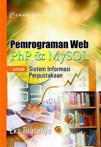 Pemrograman Web PHP & MySQL untuk Sistem Informasi Perpustakaan