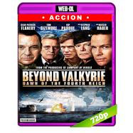 Beyond Valkyrie Dawn of the Fourth Reich (2016) WEB-DL 720p Audio Ingles 2.0 Subtitulada