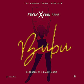 Audio Sticko ft Chid Benz - Bubu Mp3 Download