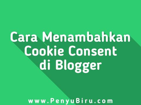Panduan Cara Menambahkan Notifikasi Cookie Consent