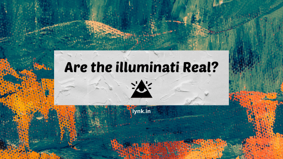 Are the Illuminati Real?